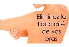 Comment éliminer naturellement la flaccidité des bras ? lire la suite / http://www.sport-nutrition2015.blogspot.com