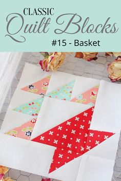 {Classic Quilt Blocks} Basket - An Introduction - Threadbare Creations Pattern Blocks, Quilt Patterns, Block Patterns, Farm Quilt, Whole Cloth Quilts, Medallion Quilt, Basket Quilt, Quilting Projects, Quilting Ideas