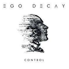 """Independent Anleihen aus Progressive und Post-Punk dazu einige noisige Farbtupfer - all das vereinen Ego Decay auf ihrem Album """"Control"""" das kürzlich erschienen ist. Wir haben reingehört: http://monkeypress.de/2016/04/reviews/cd-reviews/ego-decay-control/"""