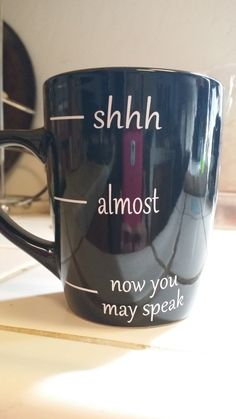 Hey, I found this really awesome Etsy listing at https://www.etsy.com/listing/199267636/shh-dont-talk-to-me-yet-coffee-mug