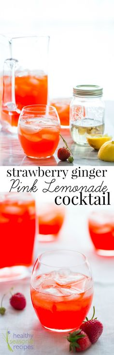 strawberry ginger pink lemonade cocktail - Healthy Seasonal Recipes