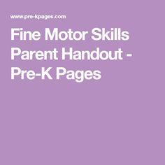 Fine Motor Skills Parent Handout - Pre-K Pages
