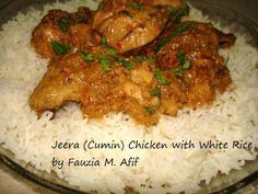 Jeera (Cumin) Chicken with white rice.   Fauzia's Kitchen Fun