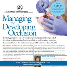 Dimensions of Dental Hygiene December 2012 Issue - Managing  the  Developing  Occlusion - #dentalocclusion #dentalhygiene  #orthodontics