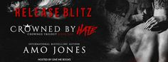 Abibliophobia Anonymous                 Book Reviews: **RELEASE BLITZ**  Crowned By Hate by Amo Jones