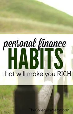 Looking to build wealth this year? If you develop these five personal finance habits you'll reach your goal a whole lot sooner. Find out how. http://thecollegeinvestor.com/15438/5-personal-finance-habits-will-make-rich/