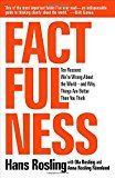 Factfulness: Ten Reasons We're Wrong About the World–and Why Things Are Better Than You Think Hans Rosling (Author), Anna Rosling Rönnlund (Author), Ola Rosling (Author)  Buy new:  $27.99  $18.29 54 used & new from $15.99 (Visit the Best Sellers in Books list for ...