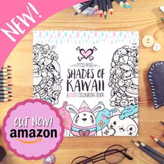 My new colouring book 'Shades of Kawaii' is out now! http://www.amazon.co.uk/gp/aw/d/1516928407