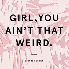 own your individuality. it doesnt make you 'weird' to copy someone else's way of doing everything. it makes you a creep. Words Quotes, Wise Words, Me Quotes, Funny Quotes, Sayings, Word Up, Your Word, Culture Shock, Up Girl
