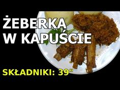 (49) Żeberka w kapuście - YouTube Beef, Chicken, Youtube, Meat, Youtubers, Youtube Movies, Steak, Cubs