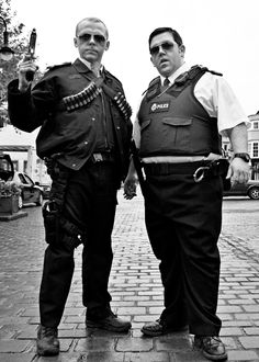 Simon Pegg - Nick Frost - Hot Fuzz...love them & their movies are lol!