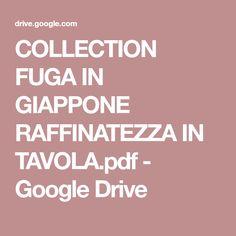 COLLECTION FUGA IN GIAPPONE RAFFINATEZZA IN TAVOLA.pdf - Google Drive
