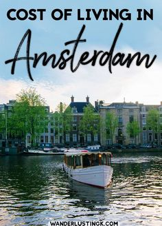Thinking of moving to the Netherlands? Read the real cost of living in Amsterdam, the Netherlands with a detailed cost breakdown. #expat #europe #amsterdam