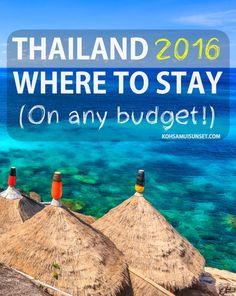 Where to stay in Thailand? The best hotels for every budget