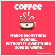#coffee #funny #quotes #banditto