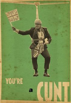 Billy Childish ART HATE BREXIT UNITY POSTERS: You're a CUNT Billy Childish, Shattered Dreams, Freedom Fighters, Conceptual Art, Figure Painting, Continents, Sailor, Britain, Religion