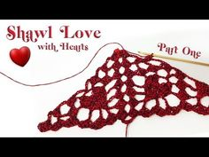 Shawl LOVE with hearts Thumbnail Part 1 - YouTube