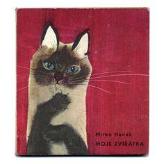 チェコの絵本作家(人物別) Mirko Hanak / ミルコ・ハナーク 「Moje zviratka」1966年