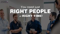 Do you have the right people to take things forward? Right people at the Right time help you solve a lot Right Time, People, Inspiration, Biblical Inspiration, People Illustration, Folk, Inhalation, Motivation