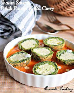 Aromatic Cooking: Shaam Savera, Spinach Paneer Kofta Curry