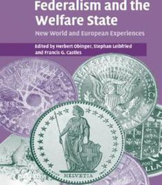Federalism And The Welfare State: New World And European Experiences PDF