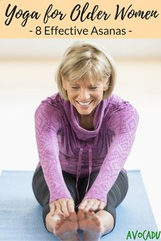 Yoga for Older Women, 8 Effective Asanas | Avocadu.com