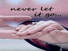 NEVER LET GO