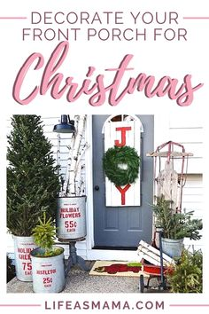 'Tis the season to start decorating! What better place than the your porch, the entrance to your home?! Keep it simple or go all out! We have found some of the best front porch ideas for this Christmas season! #frontporch #Christmasdecor #lifeasmama #frontporchdecor