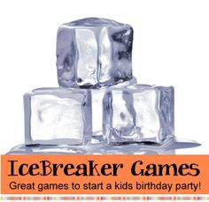 Icebreakers - Icebreaker games for birthday parties.  Our favorite games that break the ice and will let everyone enjoy the party!  Great for kids, tweens and teens.