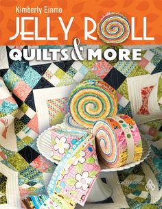 Guy Jelly Roll Quilt | Jelly Roll Book Cover