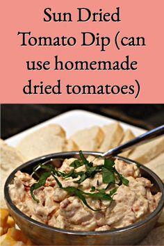 sun dried tomato dip Sundried Tomato Dip, Bhg Recipes, Appetizer Recipes, Appetizers, Recipe Notes, Dried Tomatoes, Sun Dried, Hens, A Food
