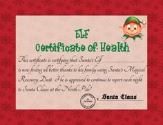 Elf on the Shelf Magical Recovery Kit Then the next morning you can have your kids find your Elf, along with the ELF Certificate of Health next to him. All will be right in the world again !