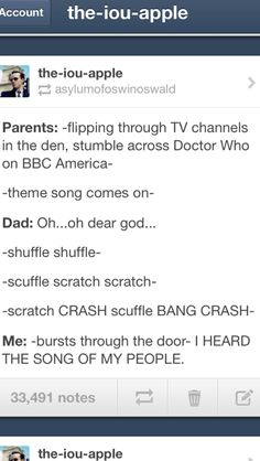 """XD that's very similar to my house, except it's my Mom looking on the guide """"Well, if you get bored, Doctor Who is on later"""""""