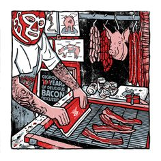 Bacon Silk Screen Printing Poster Gigposters Pig Meat Eater Art Print Mexican Wrestler Tattoos I NEED this for my house! Diy Screen Printing Kit, Mexican Wrestler, Iphone Homescreen Wallpaper, Poster Prints, Art Prints, Gig Poster, Print Box, Fabric Painting, Fabric Art