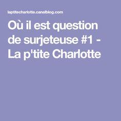 Où il est question de surjeteuse #1 - La p'tite Charlotte