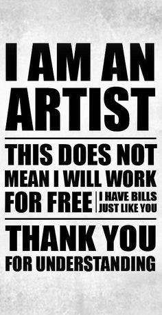 I am an ARTIST...