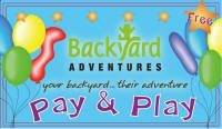 Pay and Play Fun Zone at Backyard Adventures Braintree, MA