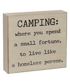 HA! Still love it... ⛺️                                                                                                                                                                                 More Camping Hacks, Camping Box, Rv Hacks, Camping Glamping, Camping And Hiking, Family Camping, Camping Ideas, Outdoor Camping, Camping Signs