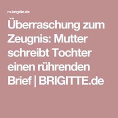 Überraschung zum Zeugnis: Mutter schreibt Tochter einen rührenden Brief | BRIGITTE.de