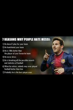 Messi, why people hate him... but he is my favorite player