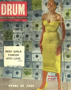 Miriam Makeba on the cover of DRUM magazine (South Africa) circa 1957 Drum Magazine, Jet Magazine, Black Magazine, Vitra Museum, Vitra Design Museum, African History, African Art, Reef Girls, Vintage Drums