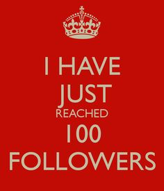 I JUST REACHED 100 FOLLOWERS!!! THANK YOU GUYS!!! <3 i didn't even realise straight away! It's totally crazy!!!!!!!!!!!! XD