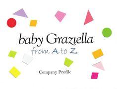 The apprentice's job - baby Graziella - Company Profile