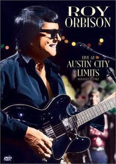 - Roy Orbison- Live at Austin City Limits - A unique collection of Orbison's best known songs performed live for the US TV series Austin City Limits in August Includes: Only the Lonely, 'Oh, Prett. Bull Tv, Lyle Lovett, Josh Jackson, Johnny Mathis, Travelling Wilburys, Austin City Limits, Blue Bayou, Cinema, Roy Orbison