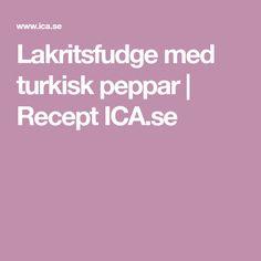 Lakritsfudge med turkisk peppar | Recept ICA.se