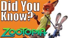 DID YOU KNOW? - Zootopia (2016)