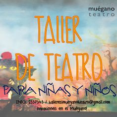 Taller de Teatro para niñas y niños en Muegano