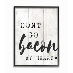 Stupell Industries Bacon My Heart Funny Word Kitchen Dining Room Wood Textured Design Framed Giclee Texturized Art by Daphne Polselli, Size: 24 x Kitchen Words, Kitchen Quotes, Kitchen Humor, Funny Kitchen Signs, Wood Texture, Texture Design, Selena Gomez, Country Wall Decor, Teacher Signs