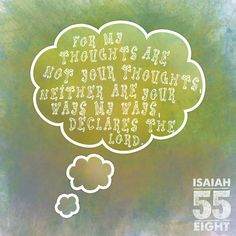 For my thoughts are not your thoughts, neither are your wways my ways, declares the Lord. Encouragement Quotes, Faith Quotes, Words Quotes, Wise Quotes, Sayings, Bible Words, Bible Verses, Scriptures, Isaiah 55