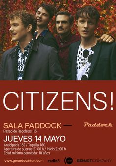 CITIZENS! Jueves, 14 de Mayo de 2015 Sala Paddock Madrid (ESPAÑA)